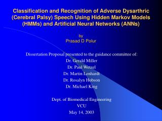 Dissertation Proposal presented to the guidance committee of: Dr. Gerald Miller Dr. Paul Wetzel