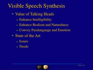 Visible Speech Synthesis