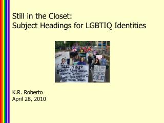 Still in the Closet:  Subject Headings for LGBTIQ Identities