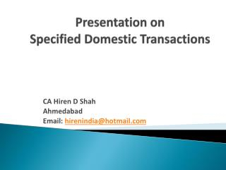 Presentation on Specified Domestic Transactions