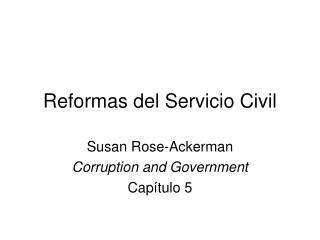 Reformas del Servicio Civil