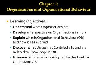 Learning Objectives: Understand  what Organisations are