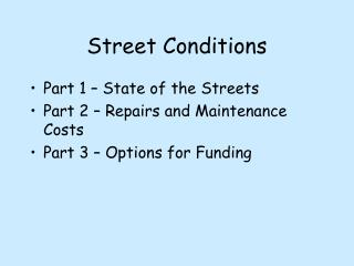 Street Conditions