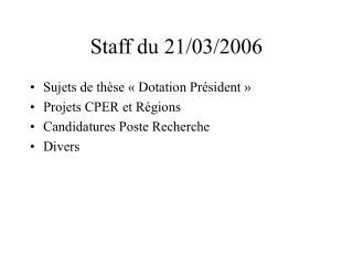Staff du 21/03/2006