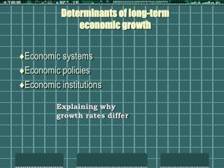 Determinants of long-term economic growth