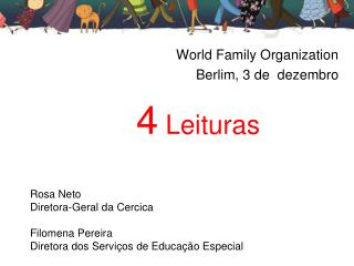 World Family Organization Berlim, 3 de  dezembro