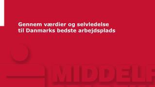Gennem værdier og selvledelse til Danmarks bedste arbejdsplads