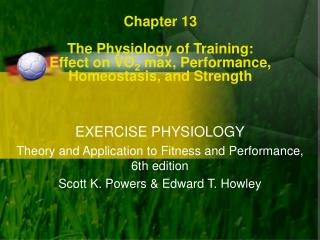 EXERCISE PHYSIOLOGY Theory and Application to Fitness and Performance, 6th edition