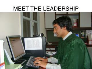 MEET THE LEADERSHIP