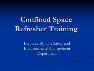 Confined Space Refresher Training