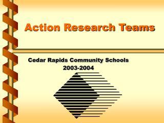 Action Research Teams
