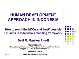 HUMAN DEVELOPMENT APPROACH IN INDONESIA