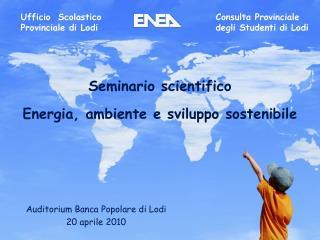 Seminario scientifico Energia, ambiente e sviluppo sostenibile