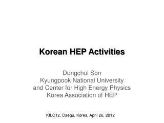 Korean HEP Activities