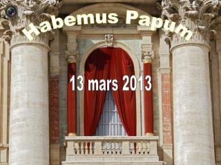 Habemus Papum