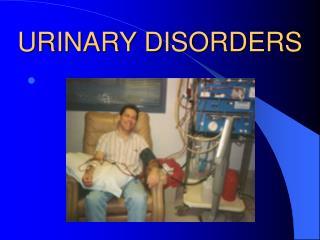 URINARY DISORDERS