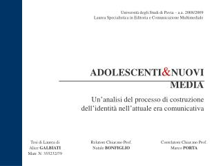 ADOLESCENTI & NUOVI MEDIA
