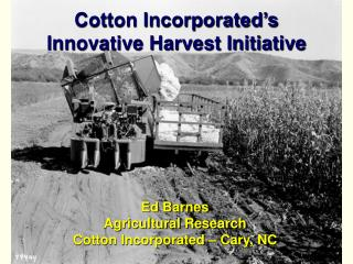 Cotton Incorporated's Innovative Harvest Initiative