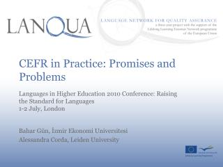 CEFR in Practice: Promises and Problems