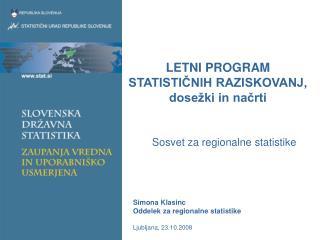 LETNI PROGRAM STATISTIČNIH RAZISKOVANJ, dosežki in načrti