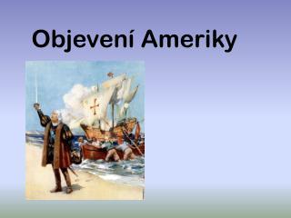 Objevení Ameriky