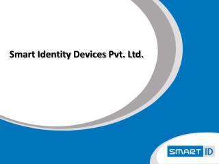 Smart Identity  Devices  Pvt. Ltd.