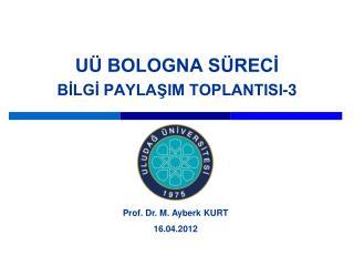U  BOLOGNA S RECI BILGI PAYLASIM TOPLANTISI-3