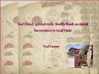 Bad blood, spoiled milk:  bodily fluids as moral barometers in rural Haiti