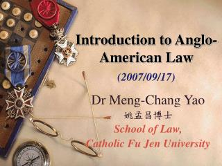 Introduction to Anglo-American Law (2007/09/17)