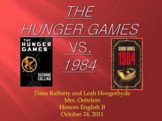 The  Hunger Games vs.  1984