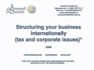 Amond & Smith Ltd Moscow ,  tel . : +7 (495) 787-71- 17 Kiev ,  tel . :  +38 (044)  498-28-79