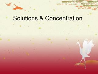 Solutions & Concentration