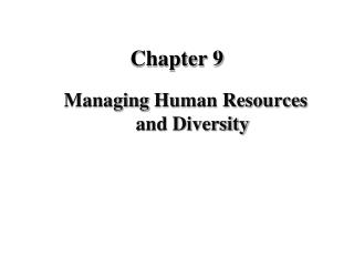Managing Human Resources and Diversity