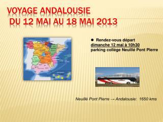 VOYAGE ANDALOUSIE  du 12 mai au 18 mai 2013