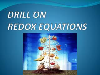 DRILL ON  REDOX EQUATIONS