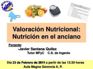 Valoración Nutricional: Nutrición en el anciano
