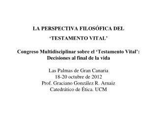 1.- Bioética médica y 'Testamento Vital'