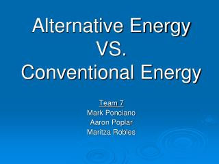 Alternative Energy VS. Conventional Energy