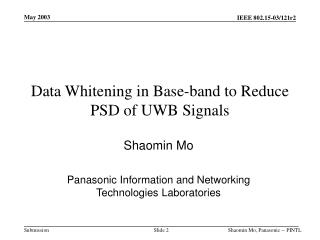 Data Whitening in Base-band to Reduce PSD of UWB Signals