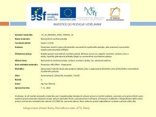 Označení materiálu:  VY_32_INOVACE_STEIV_FYZIKA1_13