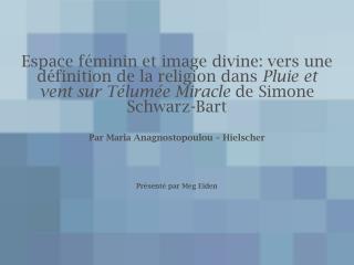 Par Maria Anagnostopoulou – Hielscher Présenté par Meg Eiden