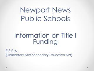 Newport News  Public Schools Information on Title I Funding