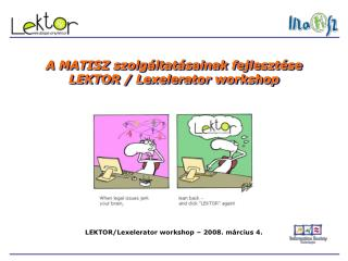 A MATISZ szolgáltatásainak fejlesztése  LEKTOR / Lexelerator workshop