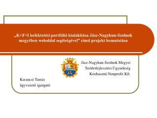 Jász-Nagykun-Szolnok Megyei  Területfejlesztési Ügynökség  Közhasznú Nonprofit Kft.