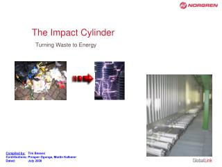 The Impact Cylinder