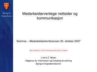 Medarbeidarvenlege nettsider og kommunikasjon