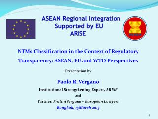 ASEAN R egional  Integration  Supported by EU ARISE