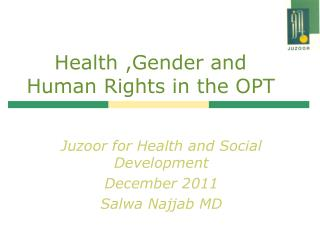 Health ,Gender and Human Rights in the OPT