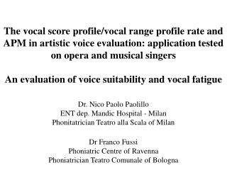 Dr. Nico Paolo Paolillo ENT dep. Mandic Hospital - Milan Phonitatrician Teatro alla Scala of Milan