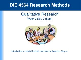 Qualitative Research  Week 2 Day  2 (Sept )